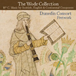 Dunedin Consort: The Wode Collection